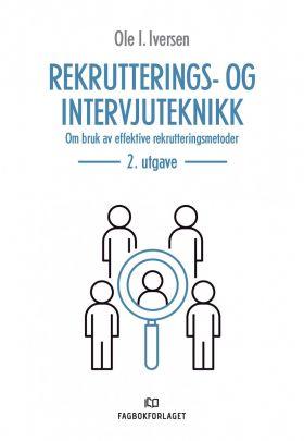 Rekrutterings- og intervjuteknikk