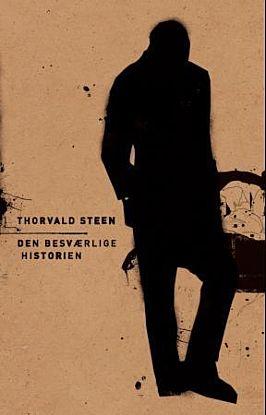 Den besværlige historien : ni forsøk ; Tre skrifter om Steen & ni bilder
