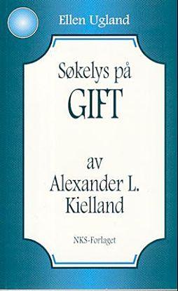 Søkelys på Gift av Alexander L. Kielland