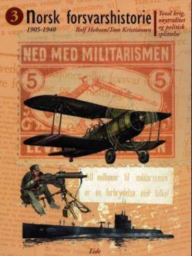 Norsk forsvarshistorie. Bd. 3