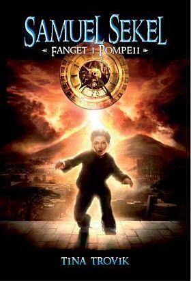 Fanget i Pompeii