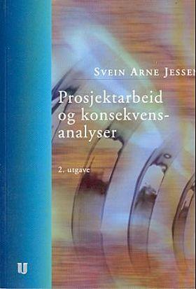 Prosjektarbeid og konsekvensanalyser