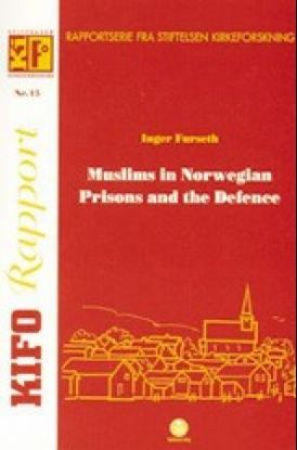 Muslims in Norwegian prisons and the defence