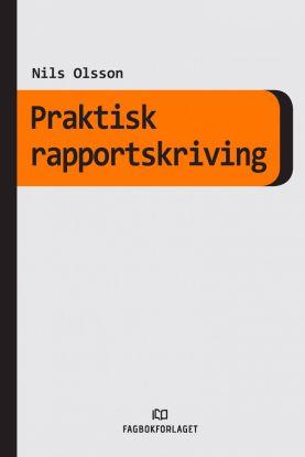 Praktisk rapportskriving
