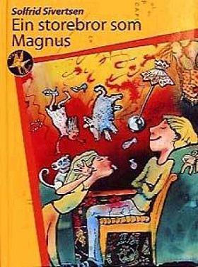 Ein storebror som Magnus