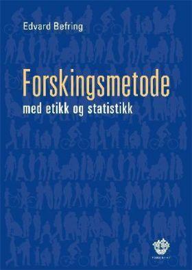 Forskingsmetode med etikk og statistikk