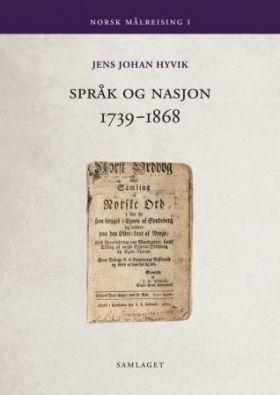 Språk og nasjon 1739-1868