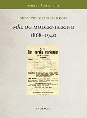 Mål og modernisering 1868-1940