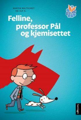 Felline, professor Pål og kjemisettet