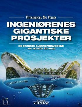 Ingeniørenes gigantprosjekter