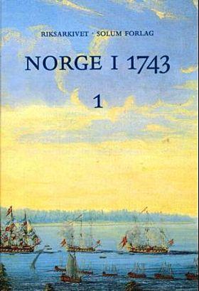 Norge i 1743. Bd. 1