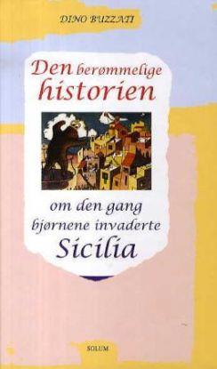 Den berømmelige historien om den gang bjørnene invaderte Sicilia