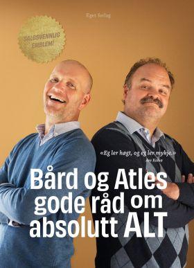 Bård og Atles gode råd om absolutt ALT - SIGNERT ved nettbestilling