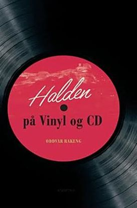 Halden på vinyl og CD