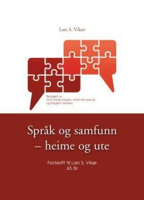 Språk og samfunn - heime og ute