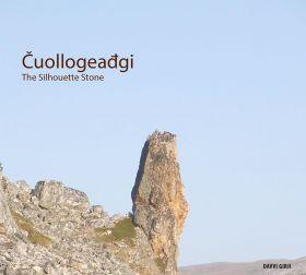Cuollogeadgi = The silhouette stone
