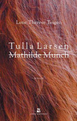 Tulla Larsen, Mathilde Munch