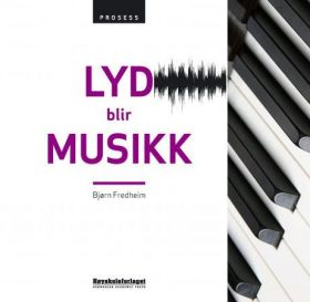 Lyd blir musikk