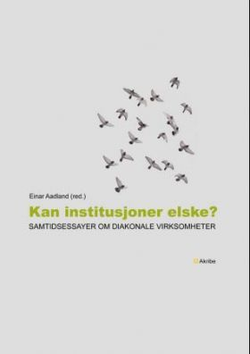 Kan institusjoner elske?