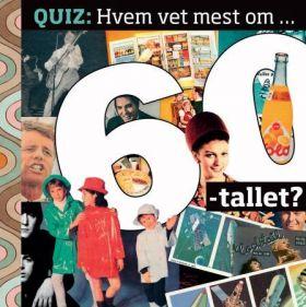Hvem vet mest om 60-tallet?