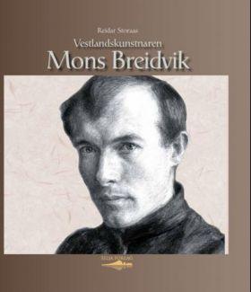 Vestlandskunstnaren Mons Breidvik