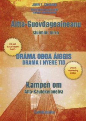 Álttá-Guovdageaineanu stuimmi birra = Kampen om Alta-Kautokeinoelva : drama i nyere tid : 30 års mar