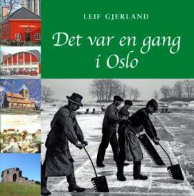 Det var en gang i Oslo