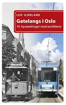 Gatelangs i Oslo