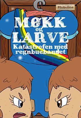 Møkk og Larve