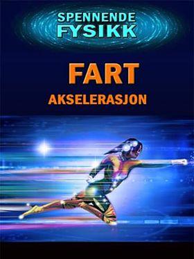 Fart og akselerasjon