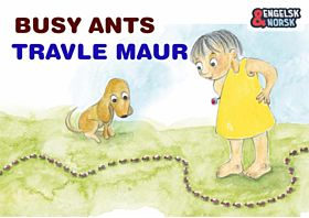Travle maur = Busy ants