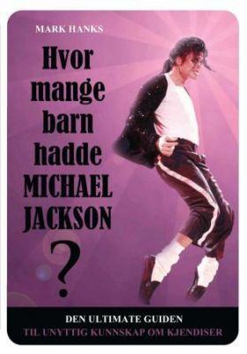 Hvor mange barn hadde Michael Jackson?