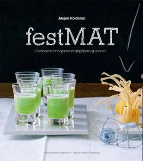 Festmat - kokeboken for deg som vil imponere og se