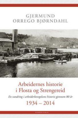 Arbeidernes historie i Flosta og Strengereid