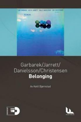 Garbarek, Jarrett, Danielsson, Christensen: Belonging