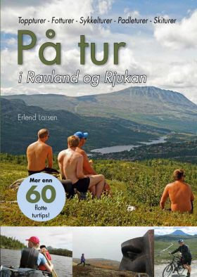 På tur i Rauland og Rjukan