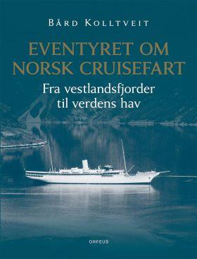 Eventyret om norsk cruisefart