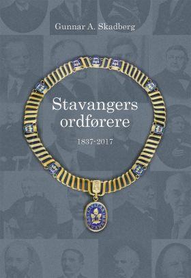 Stavangers ordførere 1837-2017