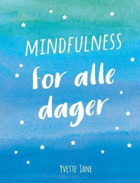Mindfulness for alle dager