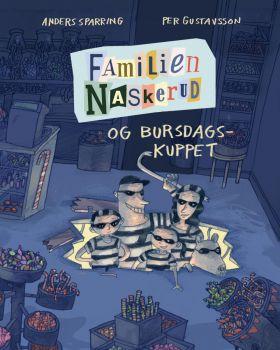 Familien Naskerud og bursdagskuppet