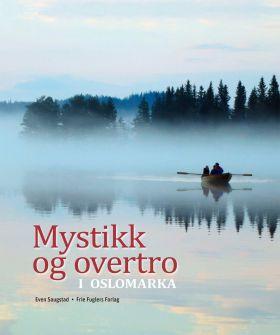 Mystikk og overtro i Oslomarka