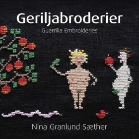 Geriljabroderier = Guerrilla embroideries
