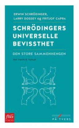 Schrödingers universelle bevissthet