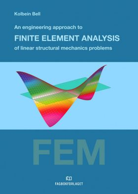 An engineering approach to finite element analysis of linear structural mechanics problems
