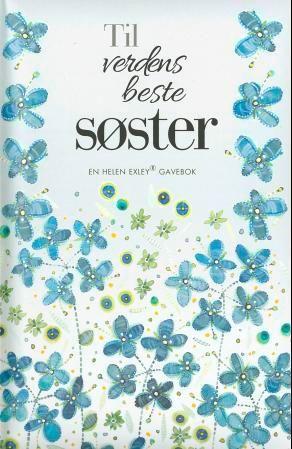 Til verdens beste søster