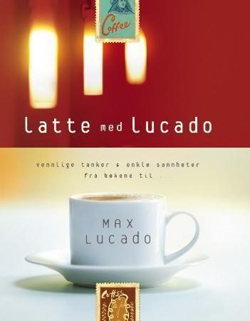 Latte med Lucado