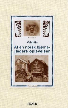 Af en norsk bjørnejægers oplevelser