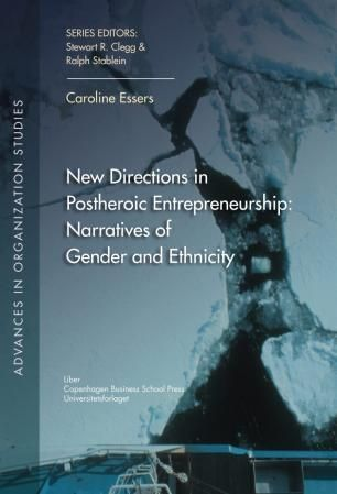 New directions in postheroic entrepreneurship