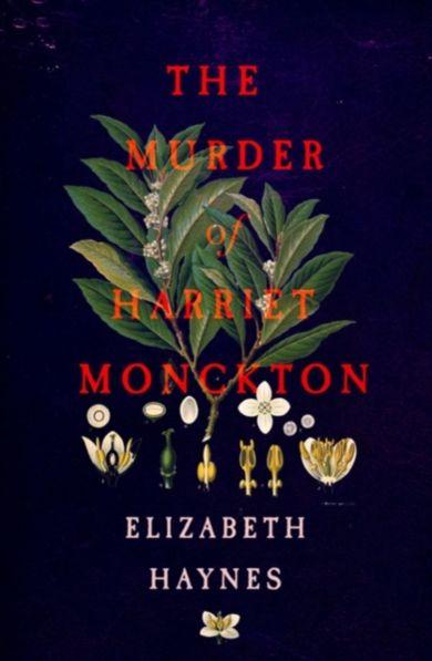 The Murder of Harriet Monckton