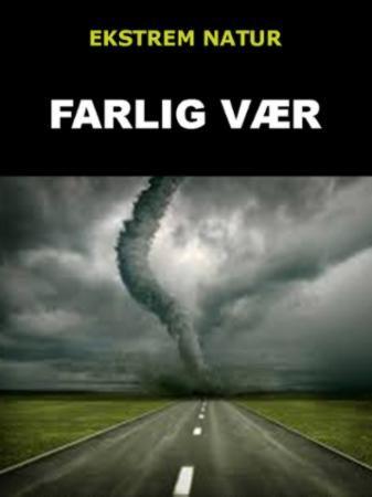 Farlig vær